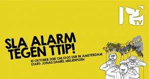 Sla alarm tegen TTIP!